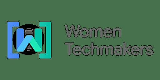 Celebrate International Women's Day with Women Techmakers & Toronto's GDGs!