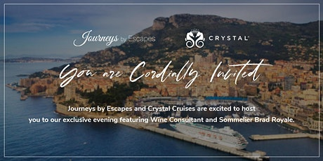 Journeys by Escapes & Crystal Cruises | Information & Wine Tasting Evening tickets