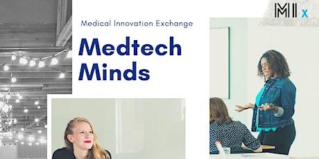 MedTech Minds© tickets