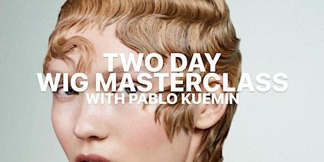 2-DAY WIG MASTERCLASS w/ PABLO KUEMIN tickets