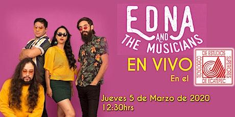 Edna and the Musicians en vivo en el TESE entradas