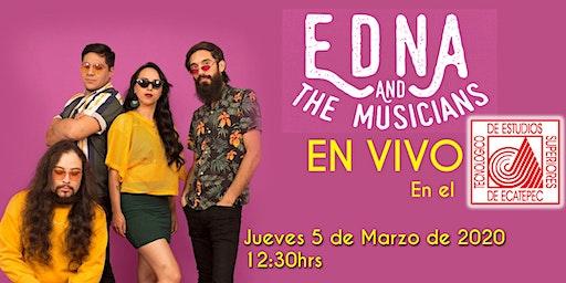 Edna and the Musicians en vivo en el TESE