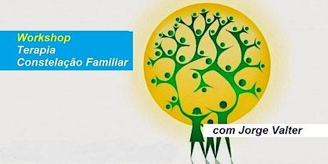 Workshop Terapia Constelação Familiar – Jorge Valter ingressos
