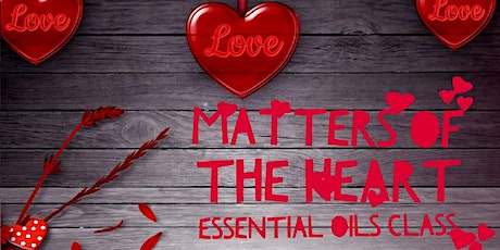 Matters of the Heart - Emotions & Essential Oils tickets