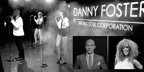 Danny Foster & The Big Soul Corporation tickets