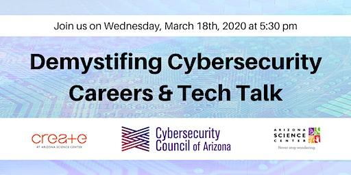Demystifing Cybersecurity Careers & Tech Talk