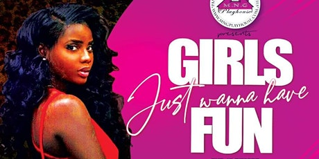 MNG Playhouse Present...Girls Just Want To Have!!! tickets