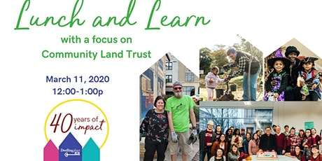 Lunch and Learn: Community Land Trust tickets