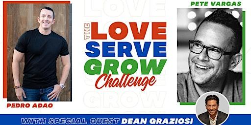 LOVE SERVE GROW