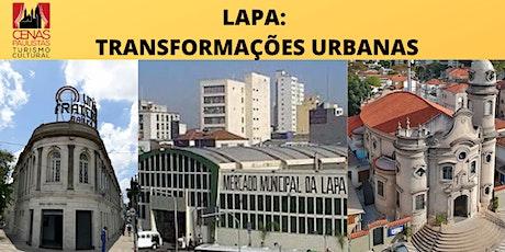 LAPA: Transformações Urbanas ingressos