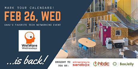 WetWare Wednesday powered by BoxJelly tickets