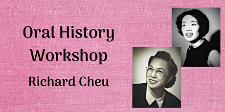 Oral History Workshop with Richard Cheu tickets