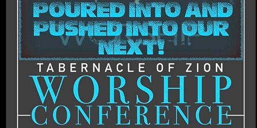 Tabernacle of Zion Worship Conference