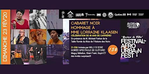 Cabaret noir, Hommage à Mme Lorraine Klaasen - Festival Afro urbain 2020