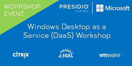 Windows Desktop as a  Service (DaaS) Workshop tickets