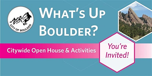 What's Up Boulder: Citywide Open House and Activities