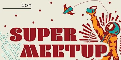 Houston Super Meetup tickets