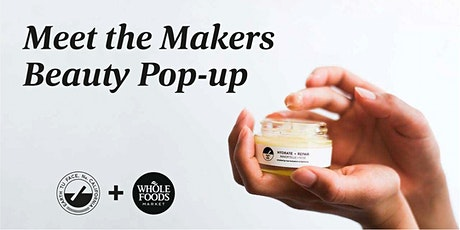 Whole Foods x Earth Tu Face Skincare Pop-Ups tickets