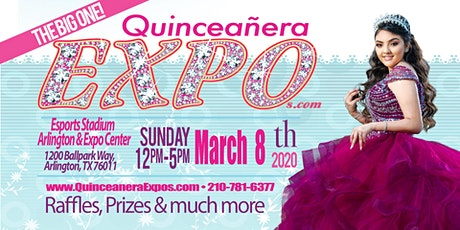 Dallas Quinceanera Expo march 8th, 2020 at the Arlington Convention Center tickets