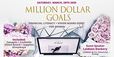 Million Dollar Goals: Financial Literacy Event for Women tickets