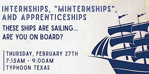 """Business Pfirst - Internships, """"Minternships"""", and Apprenticeships"""