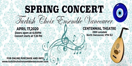 Turkish Choir Ensemble Vancouver - Spring Concert 2020 tickets