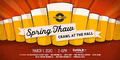 2020 Spring Thaw Crawl at the Hall at DeKalb Market Hall tickets