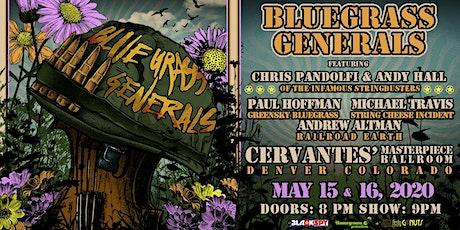 2-DAY PASS: Bluegrass Generals - Friday 5/15 & Saturday 5/16 tickets