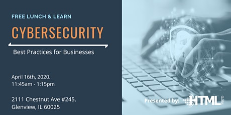 Free Lunch & Learn: Cybersecurity Best Practices for your Business tickets