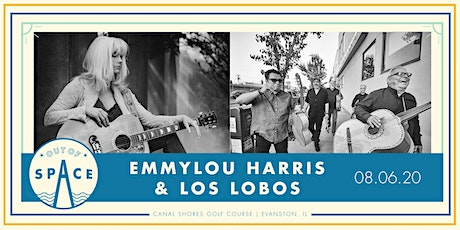 Out of Space 2020: Emmylou Harris & Los Lobos at Canal Shores tickets