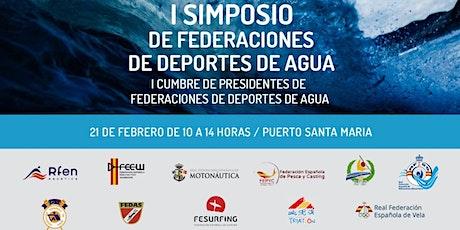 I Simposio Federaciones Deportes de Agua entradas
