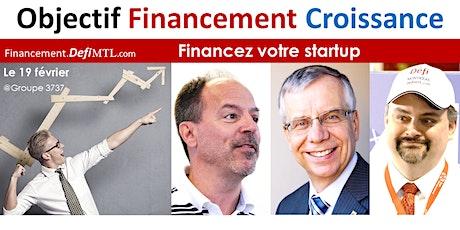 Objectif Financement Entrepreneurs - Défi Montréal, Futurpreneur et Desjardins Capital tickets