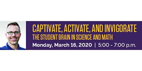 Captivate, Activate, and Invigorate the Student Brain in Science and Math tickets