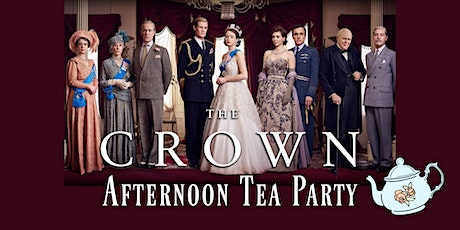 """""""The Crown"""" Royal Afternoon Tea Party tickets"""