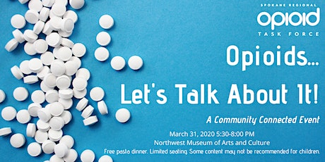 Opioids... Let's Talk About It! A Community Connected Event tickets