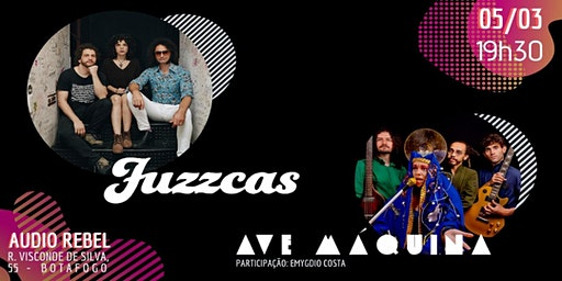 Ave Máquina e Fuzzcas  na Audio Rebel