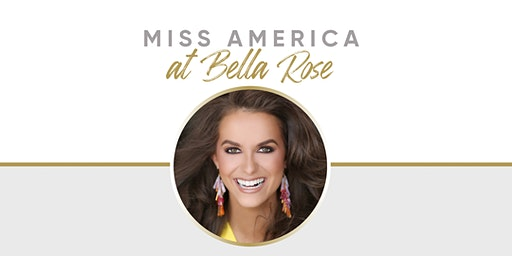 Miss America Homecoming - Night Out At Bella Rose