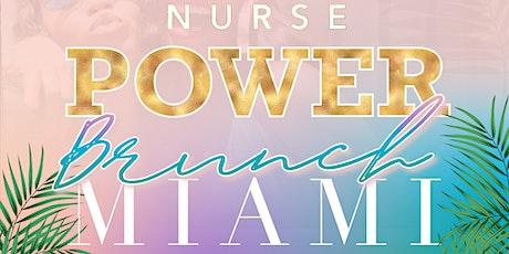 2020 Nurse Power Brunch Miami : Nurses Week Edition tickets