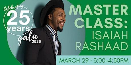 Gala 2020 Master Class with Isaiah Rashaad tickets