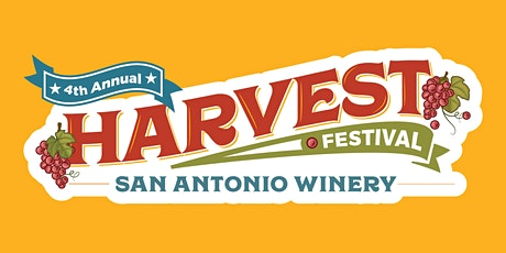 2020 San Antonio Winery Harvest Festival (4th Annual) tickets