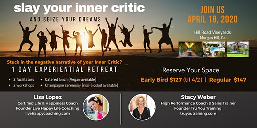 Slay your Inner Critic & Seize your Dreams (1-day retreat)
