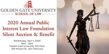 2020 Annual GGU Public Interest Law Foundation Silent Auction & Benefit tickets