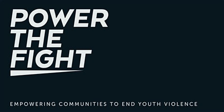 Power the Fight: Youth groups and youth violence tickets