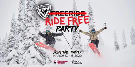 RIDE FREE PARTY - JACKSON HOLE tickets