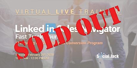 LinkedIn Sales Navigator Fast Track Virtual Training - with 20X20 Sales Conversion Program tickets