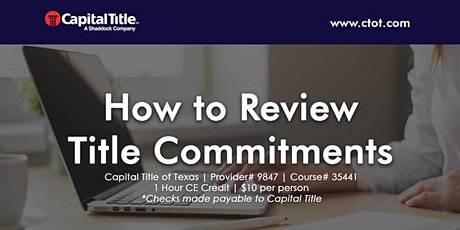 How To Review Title Commitments tickets
