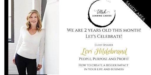 Sandy Area Utah Leading Ladies - 2 Year Birthday Celebration!