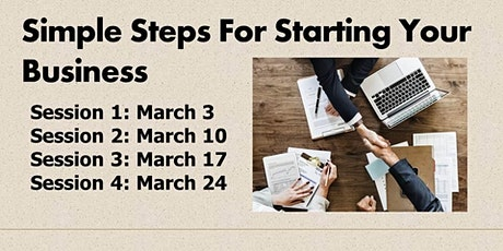 Simple Steps for Starting Your Business - Session 1 tickets