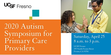 2020 Autism Symposium for Primary Care Providers tickets