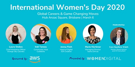 International Womens Day 2020: Global Careers & Game Changing Moves tickets